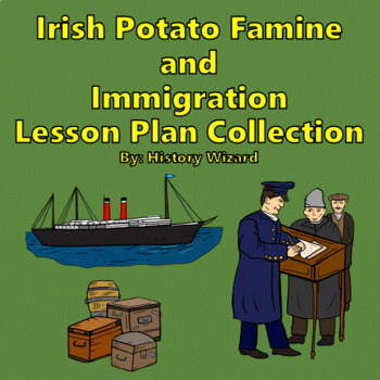 Irish Immigration to the United States Lesson Plan Collection