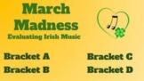 Irish Music March Madness