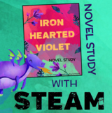 Iron Hearted Violet Novel Study + STEAM