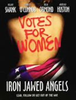 Iron Jawed Angels - Movie Guide
