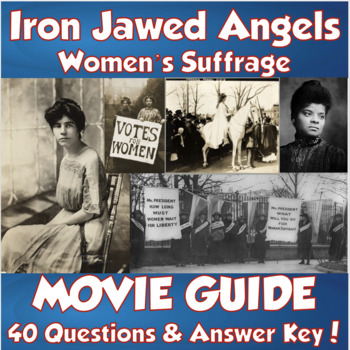 Iron Jawed Angels Movie Guide (Women's Suffrage/19th Amendment)