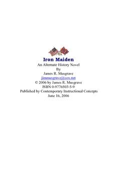 Iron Maiden:  an Alternate History