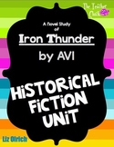 Iron Thunder by AVI  Historical Fiction Reading Unit