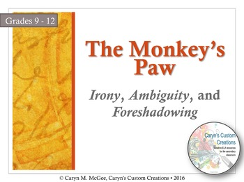 Irony, Ambiguity, and Foreshadowing - The Monkey's Paw