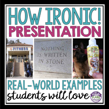 irony funny real life examples of irony by presto plans tpt
