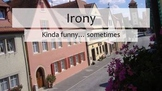 Irony Introduction--Formative Assessment with Standards Ba