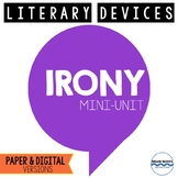 Irony Mini-Unit - 3 Fun Lessons on Situational, Dramatic, & Verbal Irony
