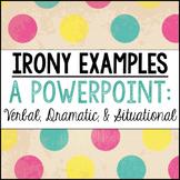 Irony Practice Examples