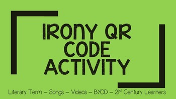 Irony QR Code Activity