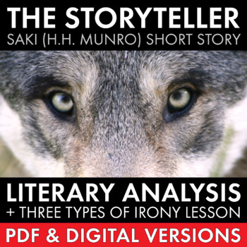 "Irony, Three Types of Irony & Literary Analysis of Saki's ""The Storyteller"" CCSS"