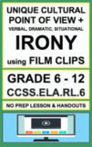 Irony Verbal, Situational, Dramatic with Film: NO PREP Lesson & Activities: RL.6
