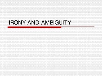 Irony and Ambiguity powerpoint