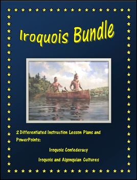 Iroquois Bundle Lesson Plans and PowerPoints