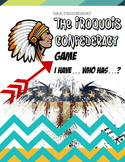 "Iroquois Confederacy ""**Fun Review Game-Engage the entire Class!**"