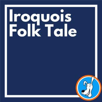 Iroquois Folk Tale