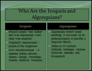 Iroquois and Algonquian Cultures PowerPoint