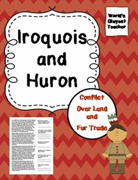 Iroquois and Huron Indians: Conflict Over Fur Trade