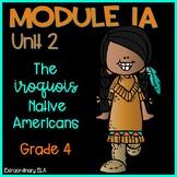 Grade 4 ELA Module 1A Student Workbook (Unit 2- The Iroquois)