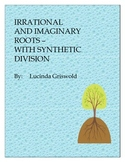 Irrational Imaginary Conjugate Roots with Synthetic Division