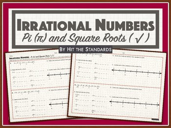 Irrational Numbers - Pi (π) and Square Roots ( √ ).