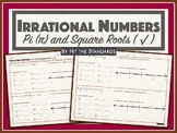 Irrational Numbers - Pi (π) and Square Roots ( √ ) 8.2B