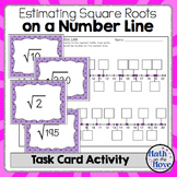Estimating Square Roots on a Number Line - Task Card Activity (8.NS.2)