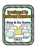 Irrational vs Rational Game - Activity and Assessment - 8.NS.1 Real Numbers