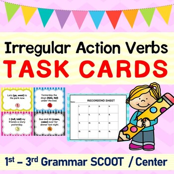 Irregular Action Verbs Grammar SCOOT or Task Cards