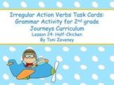 Irregular Action Verbs Task Cards for Journeys Grade 2
