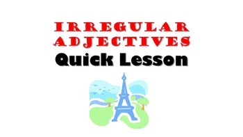 Irregular Adjectives: French Quick Lesson