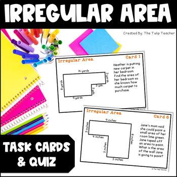 Irregular Area Task Cards and Irregular Area Quiz