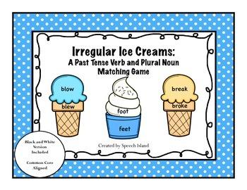 Irregular Ice Creams: An Irregular Verb and Plural Activity
