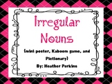 Irregular Nouns {Mini Poster, Kaboom game, and Pictionary}