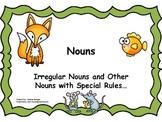 Irregular Nouns and Other Special Nouns