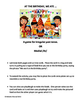 Irregular Past Tense - Ate Birthday Game