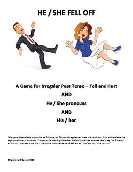 Irregular Past Tense - Fell and Hurt PLUS He / She