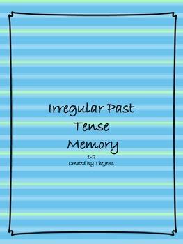 Irregular Past Tense Memory Grade 1-2 (***BONUS*** Irregular Past Tense Bingo)