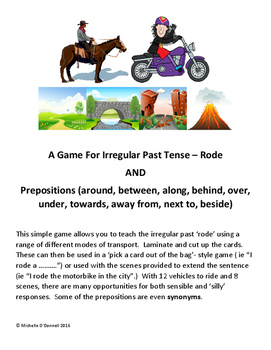 Irregular Past Tense - Rode plus Prepositions and Preposit