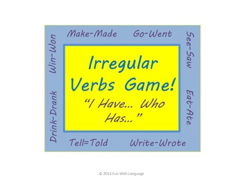 "Irregular Past Tense Verb Game ""I Have... Who Has..."" for Review"