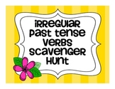 Irregular Past Tense Verb Scavenger Hunt