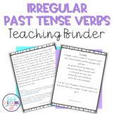 Irregular Past Tense Verb Teaching Binder