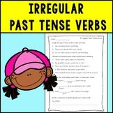 Irregular Past Tense Verbs Assessment or Practice