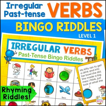 Irregular Past-Tense Verbs Bingo Riddles Level 1
