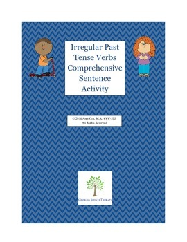 Irregular Past Tense Verbs Comprehensive Writing Activity