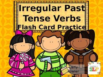 Irregular Past Tense Verbs- Flash Card Practice