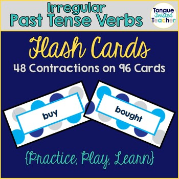 Irregular Past Tense Verbs Flash Cards, Game Cards, and Sorts