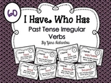 Irregular Past Tense Verb Game - I Have Who Has