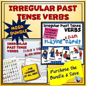 Irregular Past Tense Verbs Mega Bundle Gen Ed ESL EFL ELL