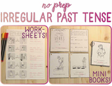 Irregular Past Tense Verbs: No Prep! (Actions, Verbs, Print and Go)
