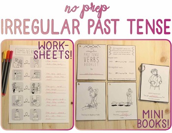 Irregular Past Tense Verbs: No Prep! (Actions, Verbs, Prin